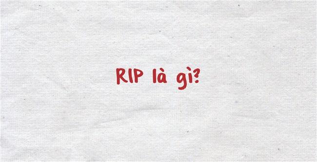 RIP là gì?