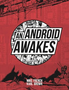 Recently reviewed: An Android Awakes by Mike French and karl Brown