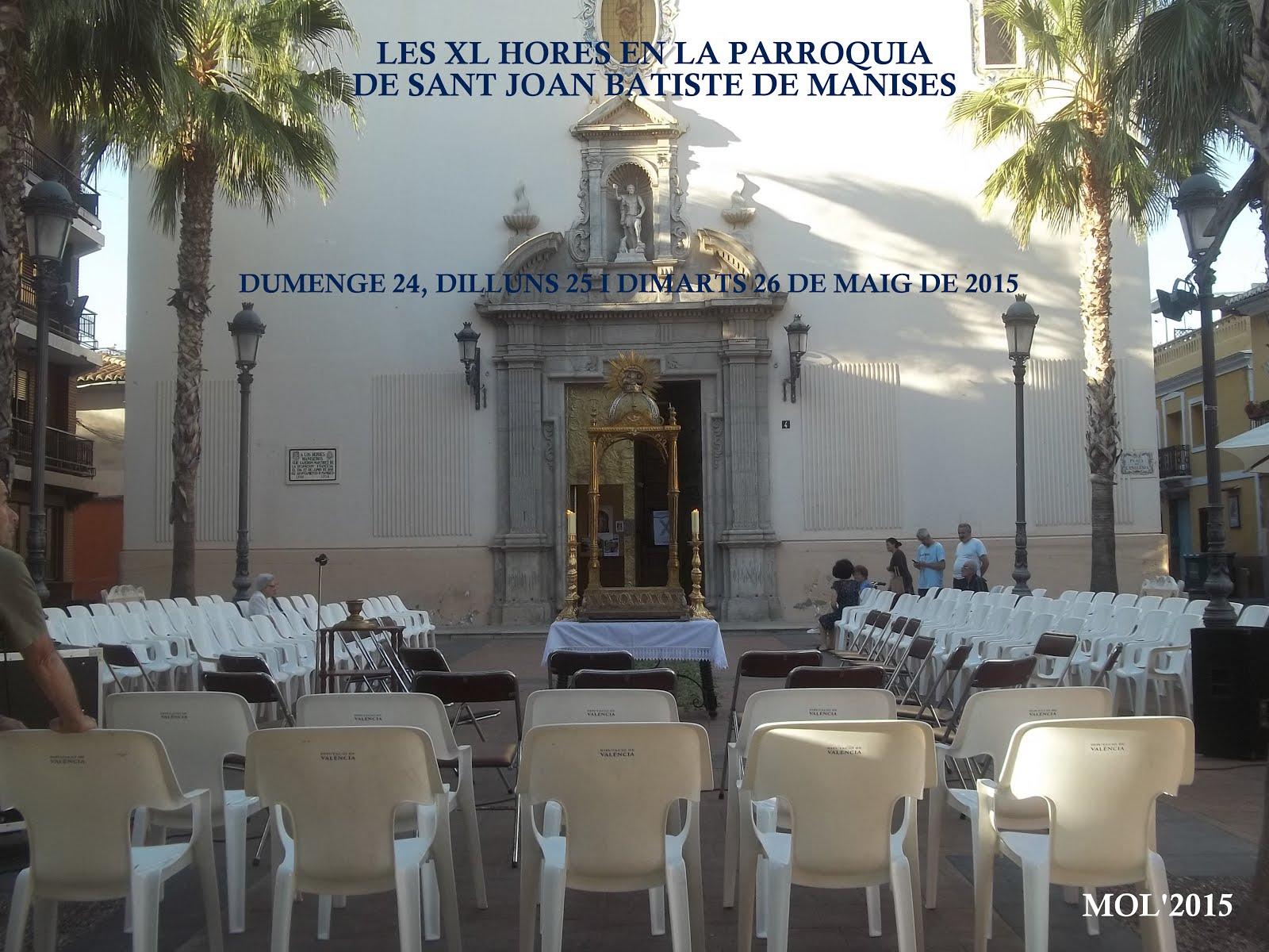 LES XL HORES EN LA PARROQUIA DE SANT JOAN BATISTE DE MANISES