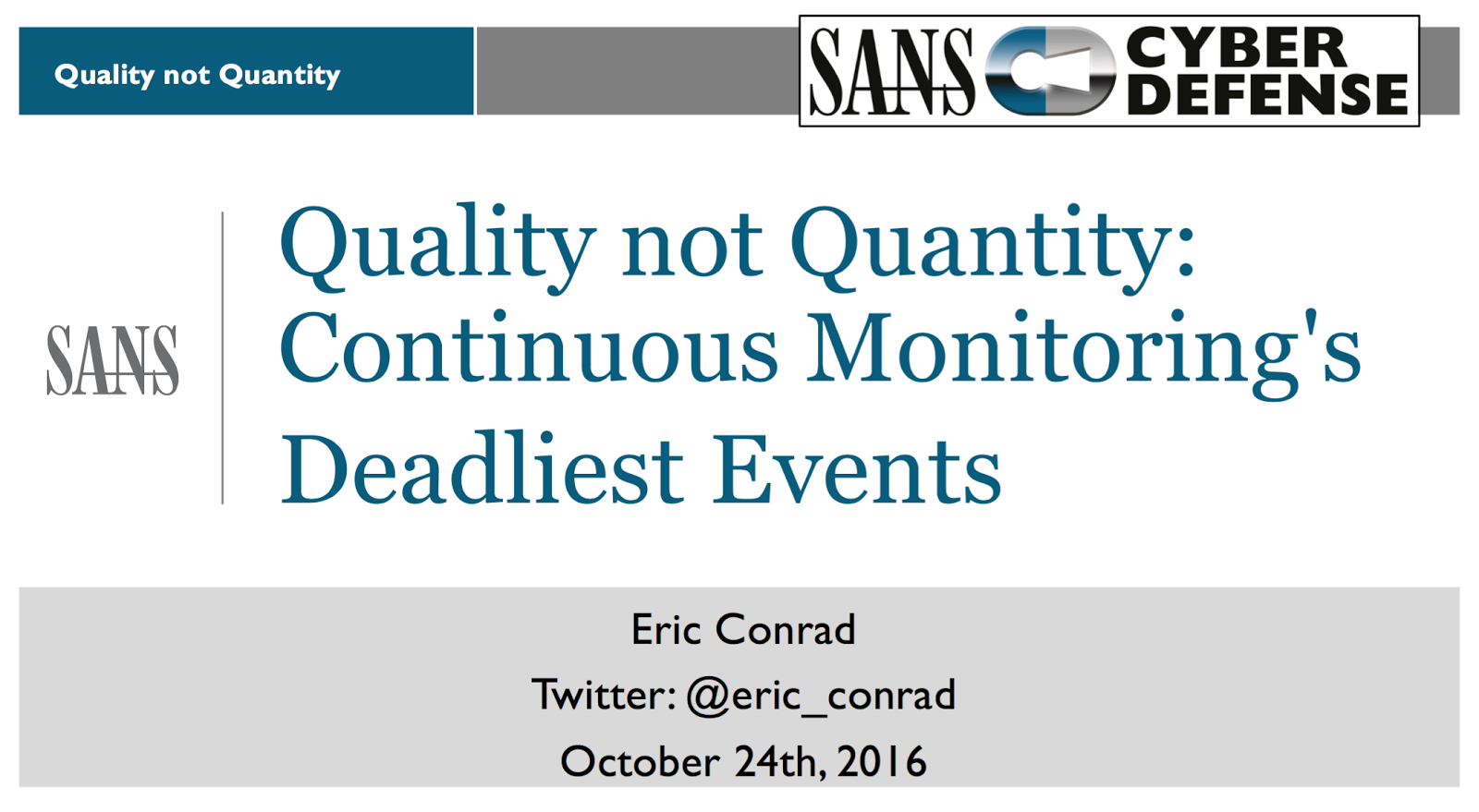 quality not quantity continuous monitorings deadliest events