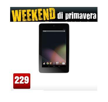 Nella promozione weekend di primavera Mediaworld propone a 229 euro il Google Nexus 7 3G con ben 70 euro di sconto