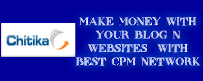 CHITIKA - MAKE MONEY WITH YOUR BLOG N WEBSITES - CPM NETWORK