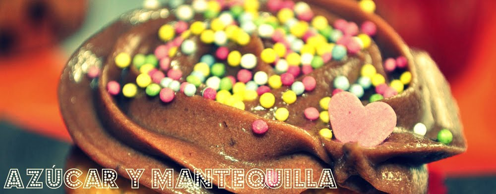 Azúcar y Mantequilla