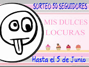 SORTEO MIS DULCES LOCURAS