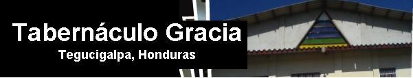 Tabernaculo Gracia Honduras