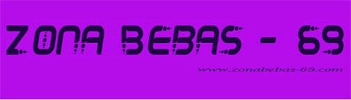 ZONA BEBAS - 69