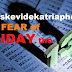 Paraskevidekatriaphobia is the Fear of Friday the 13th