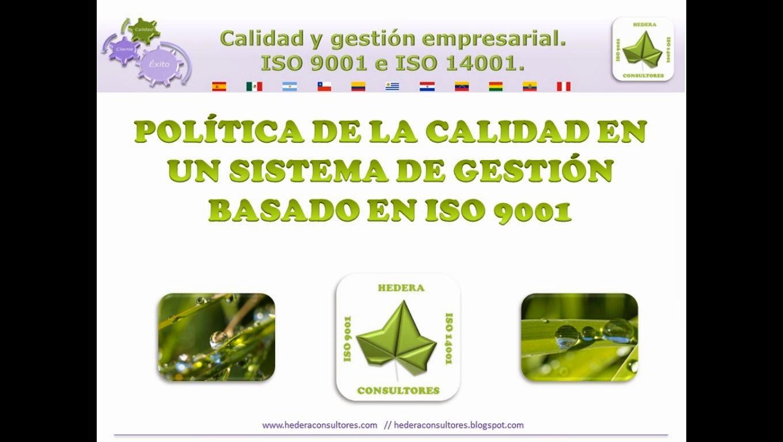 Política de la calidad ISO 9001