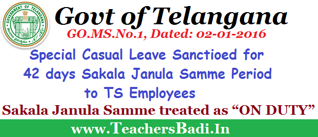 Special Casual Leave,Sakala Janula Samme,TS Employees,On Duty