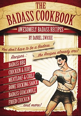 The BADASS COOKBOOK