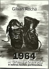 Livro: 1964: A grande derrota e outros textos permanentes.