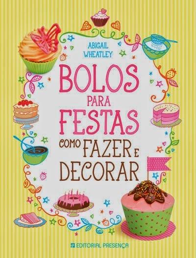 http://arcoirisnacozinha.blogspot.pt/2014/06/giveaway-bolos-para-festas-como-fazer-e.html