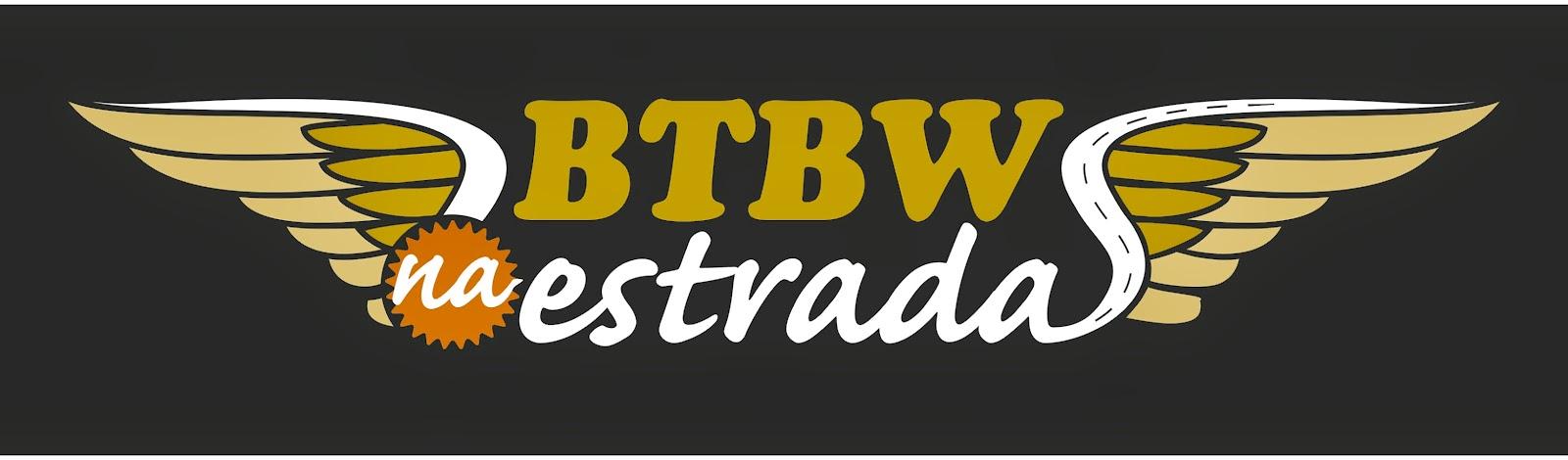 Projeto BTBW na Estrada