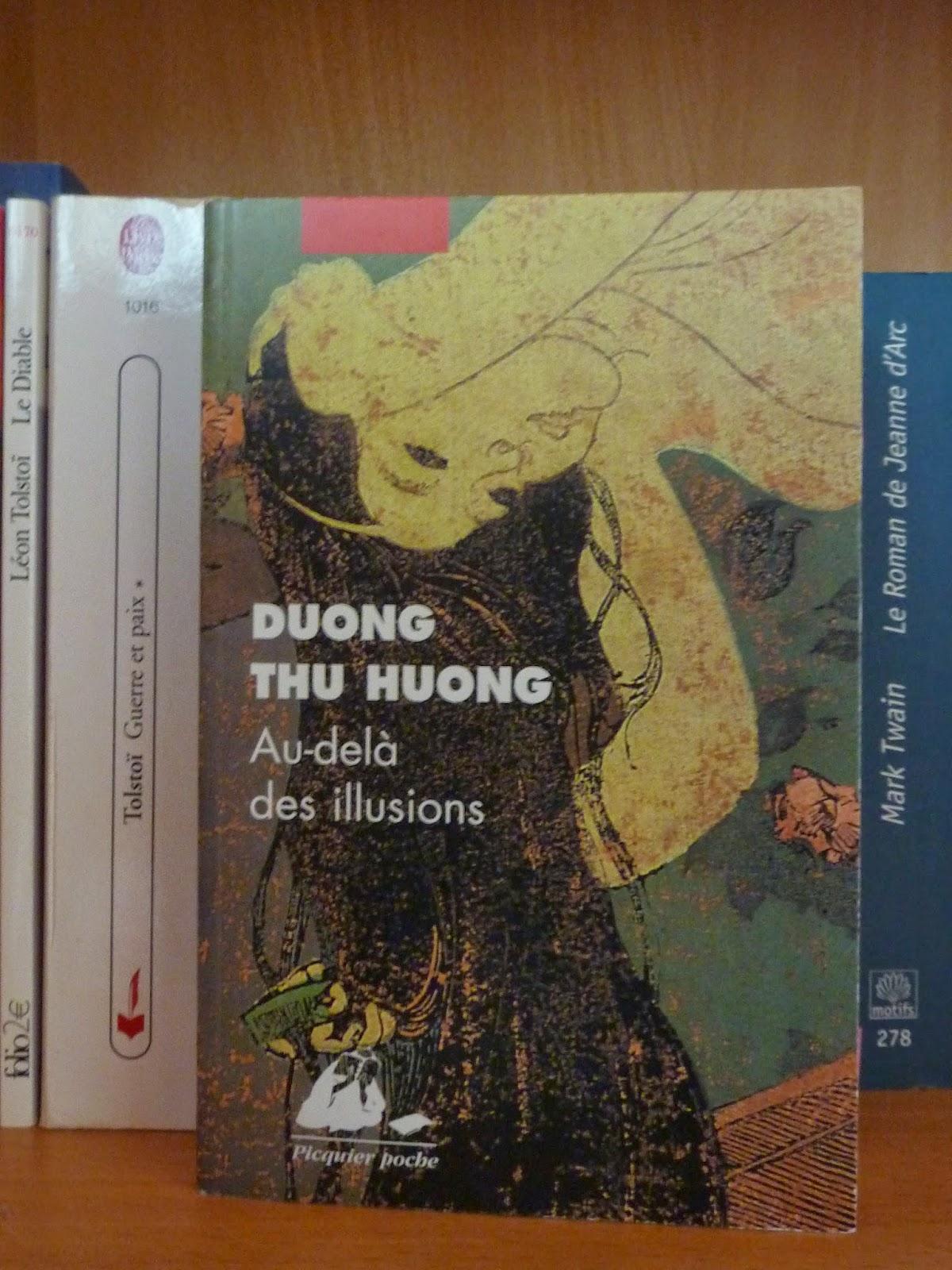 Au-delà des illusions - Duong Thu Huong