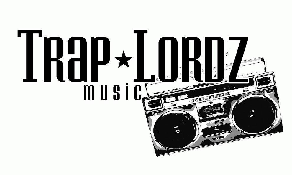 TRAPLORDZ MUSIC