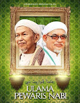 Ulamak Pewaris Nabi... Sayangi ulamak kita.