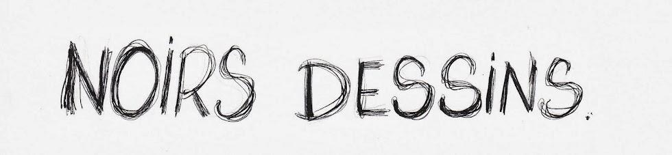 NOIRS DESSINS