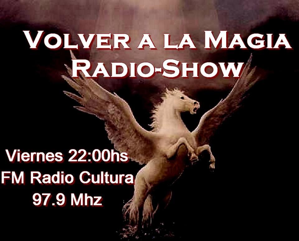 Escucha: Volver a la Magia Radio-Show