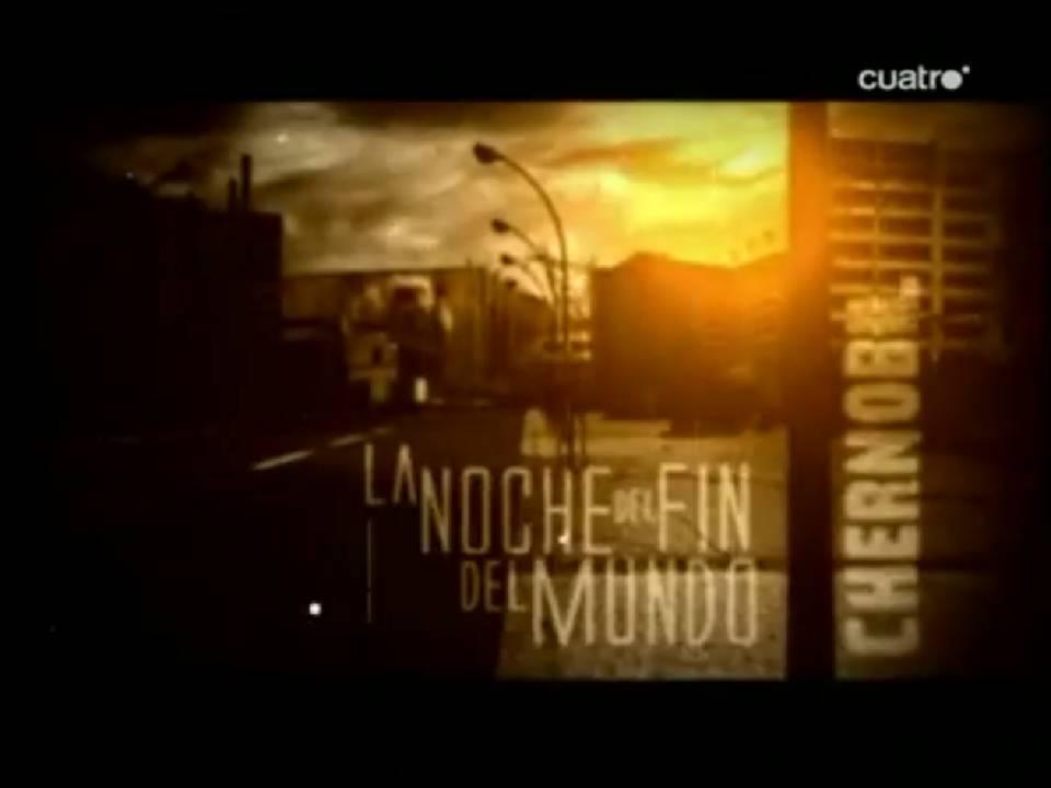 Grandes Documentales Online: LA NOCHE DEL FIN DEL MUNDO – CHERNOBIL ...