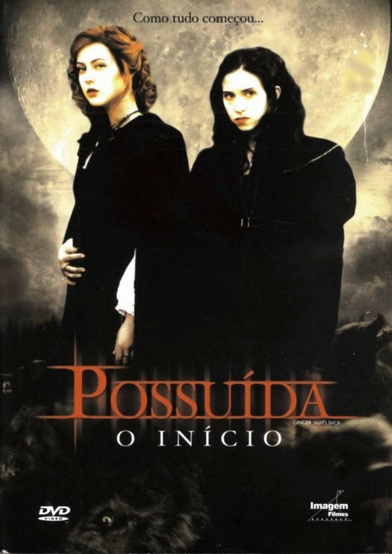 Possuída: O Início – Dublado (2004)
