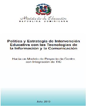 Política y Estrategia de Intervención  Educativa con las Tecnologías