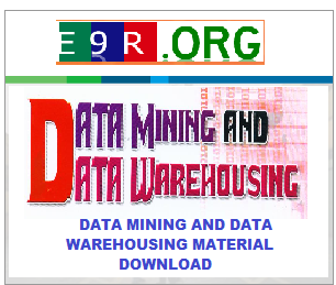 DATA MINING AND DATA WAREHOUSING MATERIAL DOWNLOAD