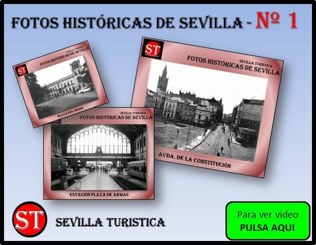 FOTOS HISTÓRICAS DE SEVILLA - 1