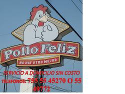 """POLLO FELIZ """"NO HAY OTRO MEJOR"""""""