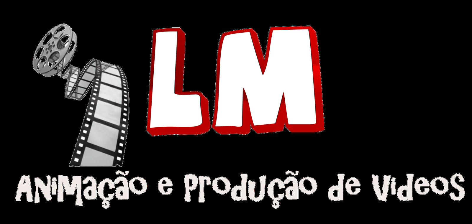 LM Animação e  Produção de Videos