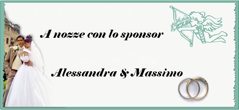 a nozze con lo sponsor Alessandra & Massimo