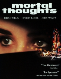 Mortal Thoughts | Bmovies