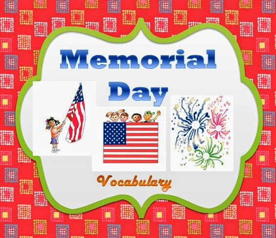 http://www.teacherspayteachers.com/Product/Memorial-Day-Learn-Vocabulary-With-Fun-1204190