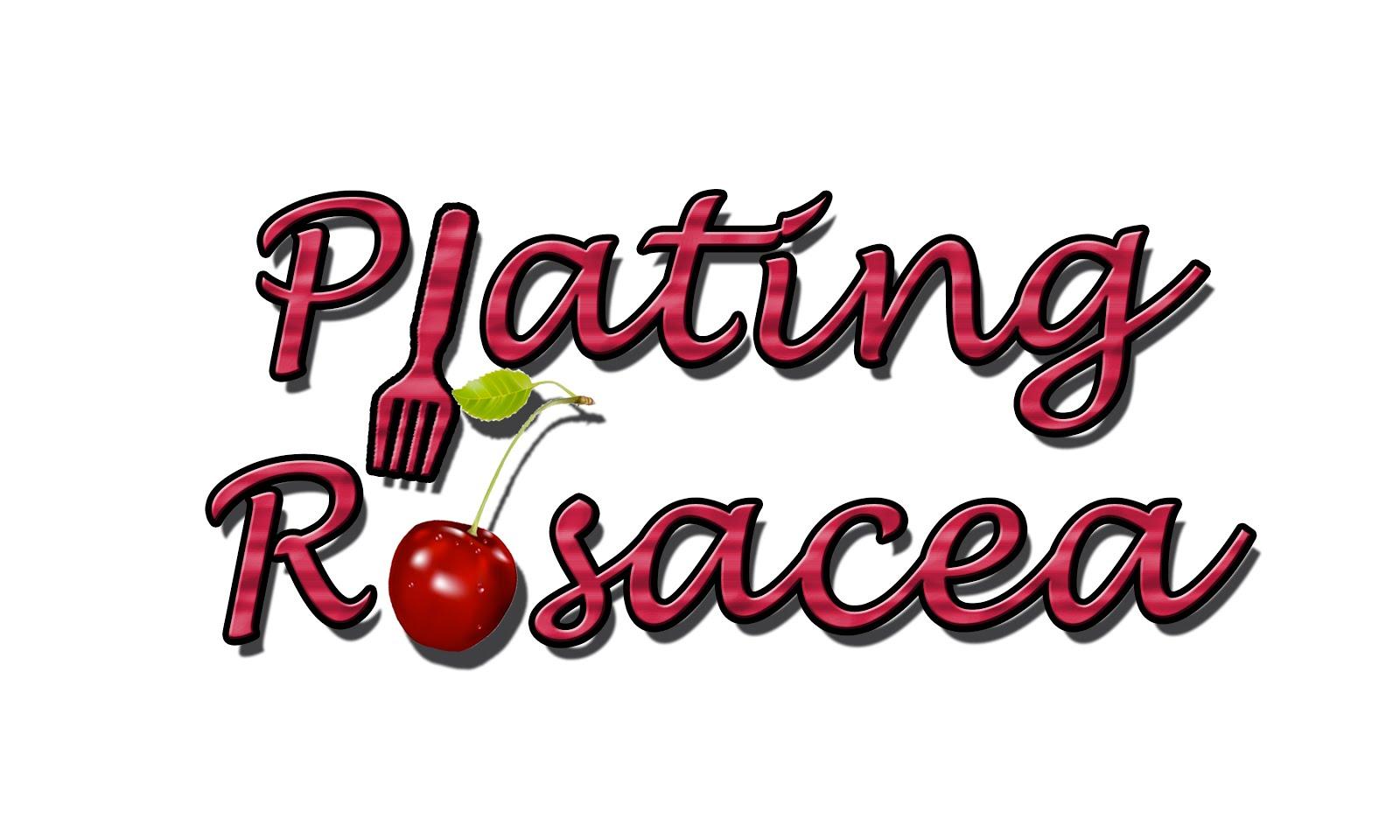 plating rosacea