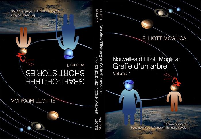 Graft-of-Tree Short Stories (Vol. 1) // Nouvelles d'Elliott Moglica: Greffe d'un arbre (Vol. 1)