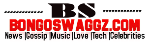 BongoSwaggz.Com | Celebrities, News, Music, Love, Fashion and More