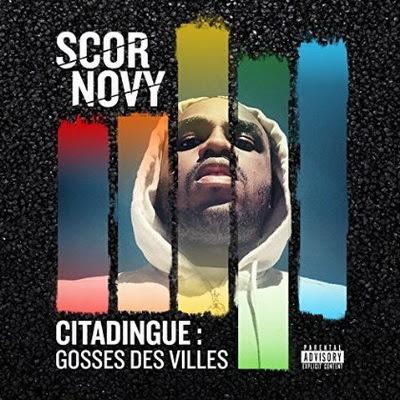 Scor Novy - Citadingue (Gosse Des Villes) (2015)