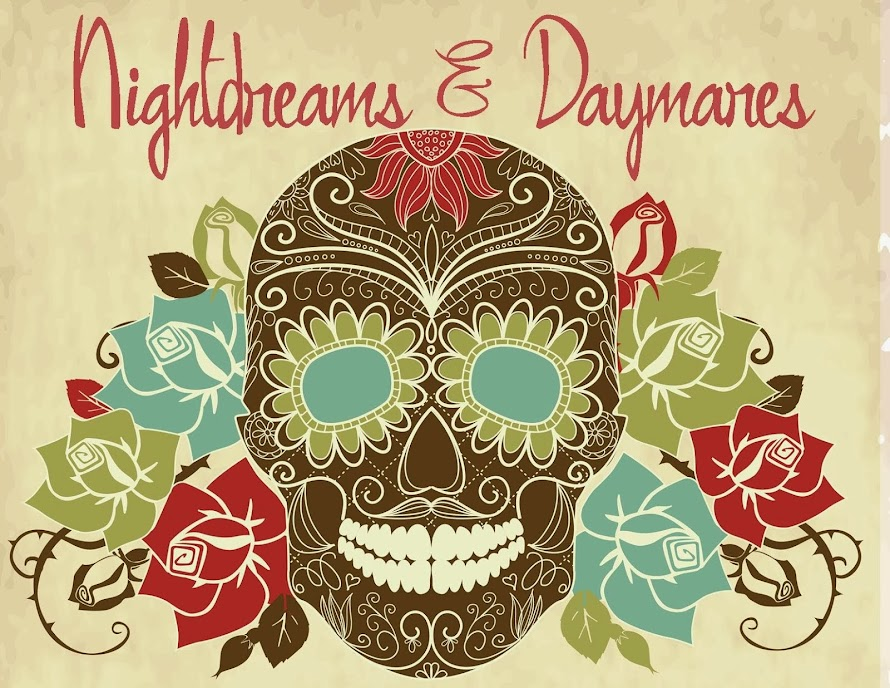 Nightdreams & Daymares