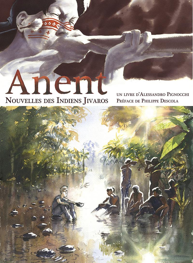 Couverture de Anent. Nouvelles de indiens Jivaros