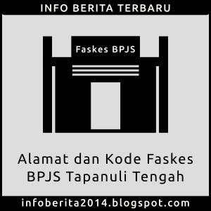 Alamat dan Kode Faskes BPJS Tapanuli Tengah