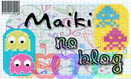 Maiki no Blog