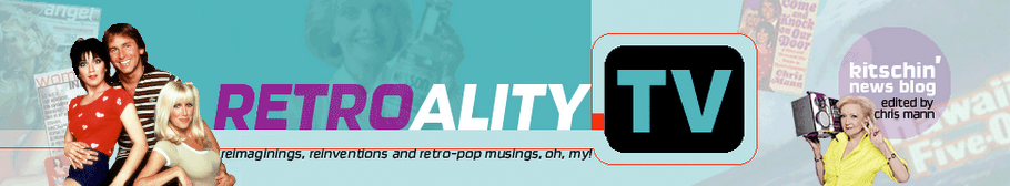 Retroality.TV&#39;s kitschin&#39; news blog