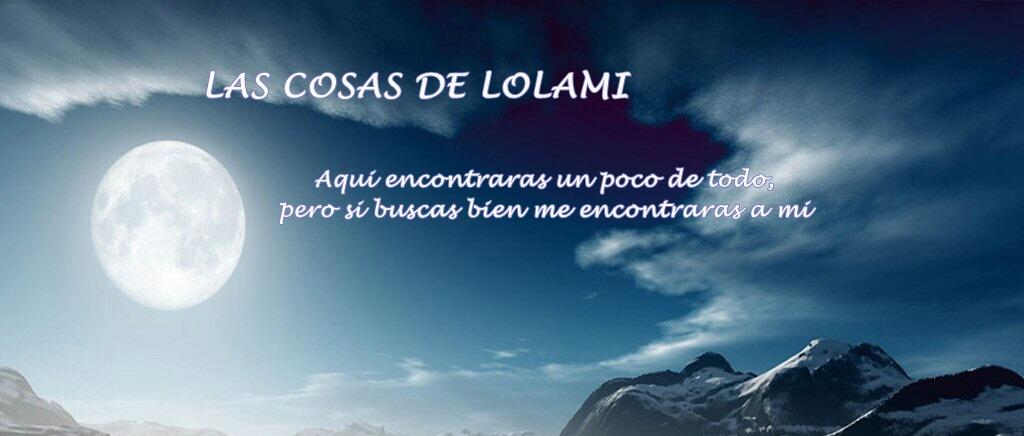 Las cosas de Lolami