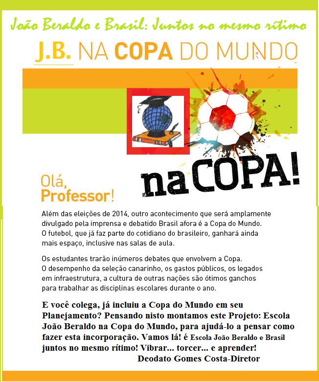 Clique no Banne para acessar o Projeto Escola João Beraldo na Copa.