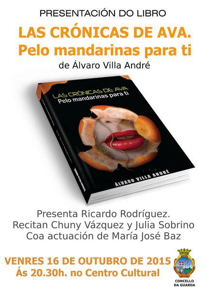 http://www.aguarda.es/index.php/gl/2-uncategorised/635-o-escritor-alvaro-villa-andre-presenta-o-seu-libro-las-cronicas-de-ava-pelo-mandarinas-para-ti