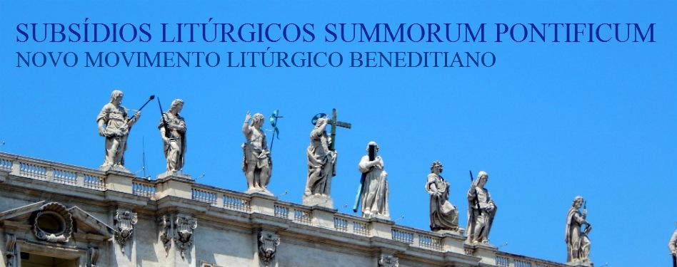 SUBSÍDIOS LITÚRGICOS SUMMORUM PONTIFICUM