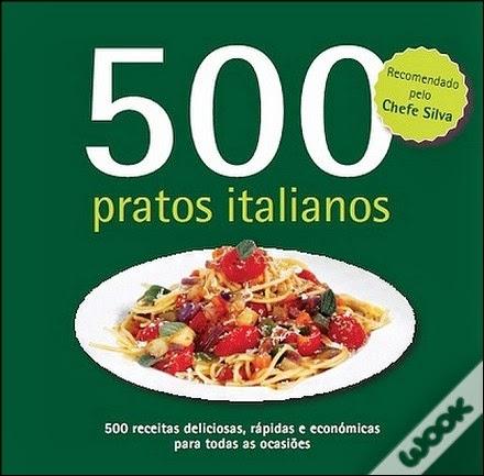 http://www.wook.pt/ficha/500-pratos-italianos/a/id/11404647/?a_aid=4f00b2f07b942
