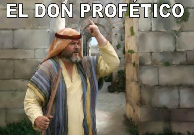 El don profético.
