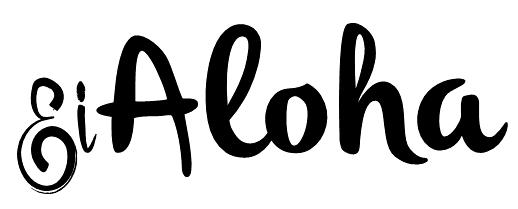 Ei, Aloha