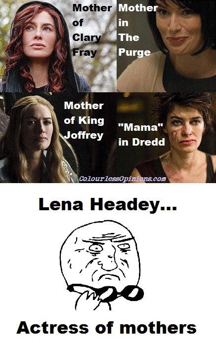 Lena Headey as Jocelyn Fray, Mama,The Purge, Joffrey's mum - Mother of God meme