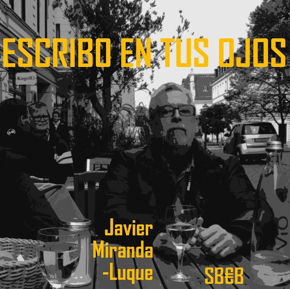 Javier Miranda-Luque: escribo en tus ojos